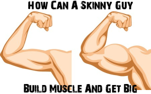 skinny guy build muscle